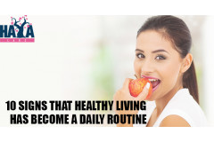 10 Signs That Healthy Living Has Become a Daily Routine